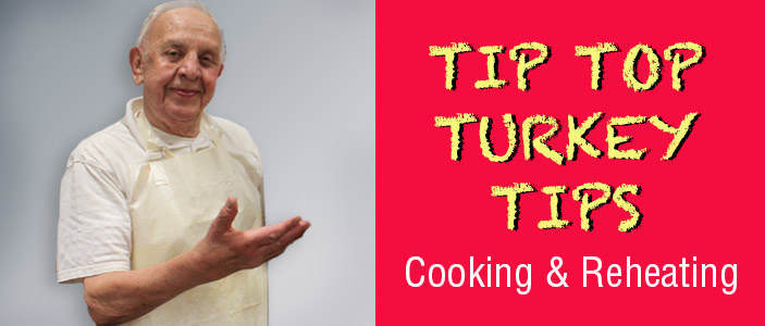Turkey Cooking and Reheating Instructions